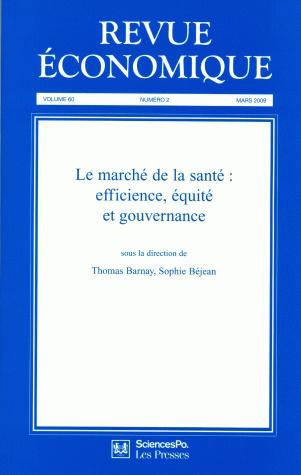 revue 233 conomique 60 2 mars 2009 le march 233 de la sant 233 efficience 233 quit 233 et gouvernance