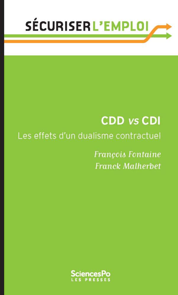 Cdd Vs Cdi Les Effets D Un Dualisme Contractuel