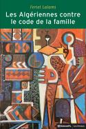 Les Algériennes contre le code de la famille