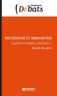 Recherche et innovation Quelles strategies politiques ?-livre
