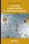La grande transformation du capitalisme japonais (1980-2010)