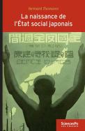 La naissance de l'État social japonais