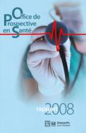 Office de prospective en santé, rapport 2008