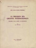 La  pression des groupes internationaux, esquisse d'un cadre de recherche