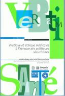 Pratique et éthique médicales à l'épreuve des politiques sécuritaires
