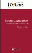 Émeutes vs intégration