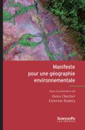 Manifeste pour une géographie environnementale