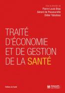 Traité d'économie et de gestion de la santé