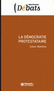 La démocratie protestataire