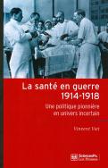 La santé en guerre 1914-1918