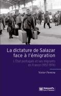 La dictature de Salazar face à l'émigration