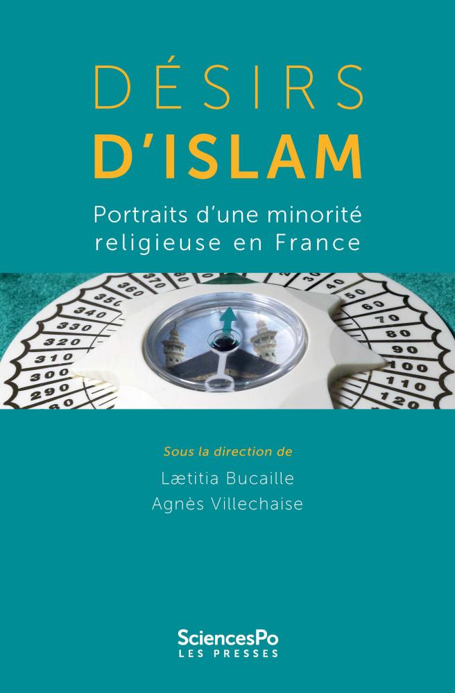 Desirs D Islam Presses De Sciences Po