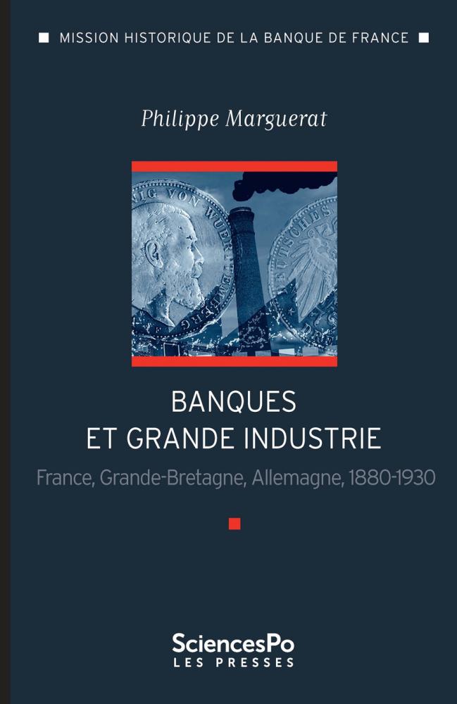Banques Et Grande Industrie Presses De Sciences Po
